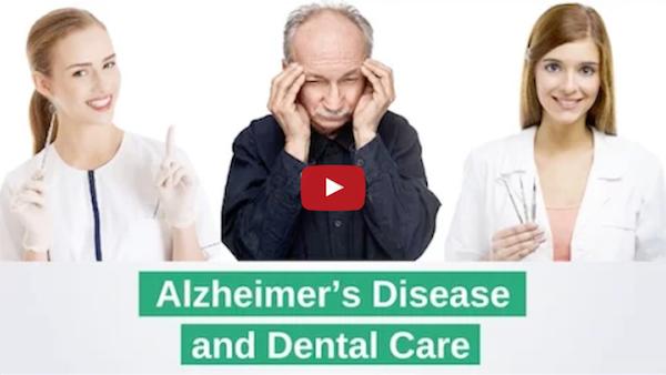 Alzheimer's Disease and Dental Care