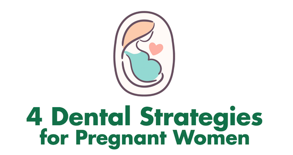 4 Tips for Good Oral Health During Pregnancy